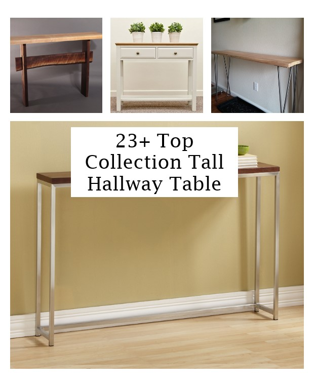 click the images for more details about tall hallway table medium