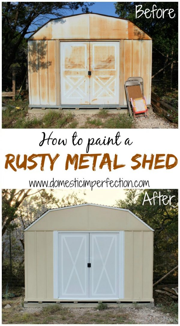 Innovative How To Paint A Rusty Metal Shed Domestic Imperfection Medium