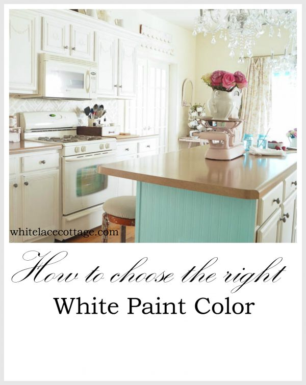 Our Favorite How To Choose The Right White Paint Color White Lace Cottage Medium
