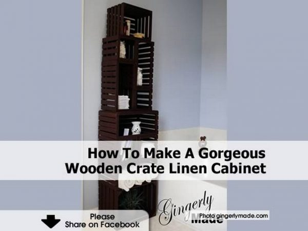 Perfect How To Make A Gorgeous Wooden Crate Linen Cabinet Medium