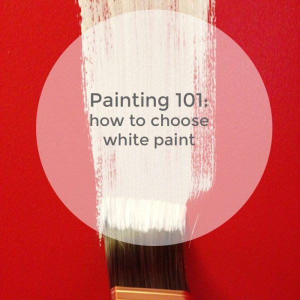 Tips Painting 101 How To Choose White Paint  Burritos And Bubbly Medium