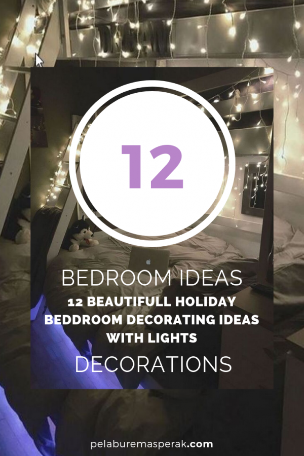 12 beautifull holiday beddroom decorating ideas with lights medium