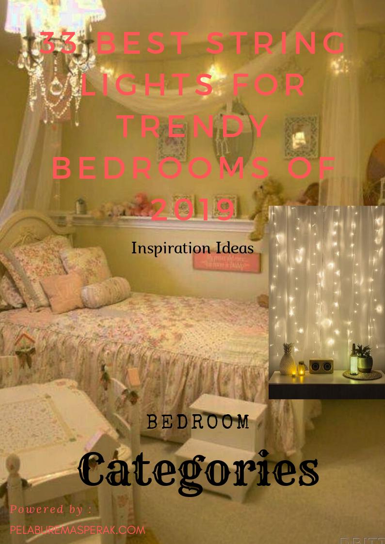 33 Best String Lights for Trendy Bedrooms of 2019